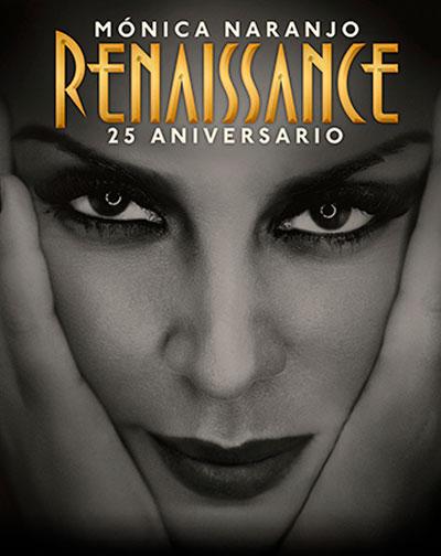 """Mónica Naranjo """"Renaissance Tour 2019"""""""